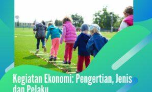 pengertian dan jenis kegiatan ekonomi