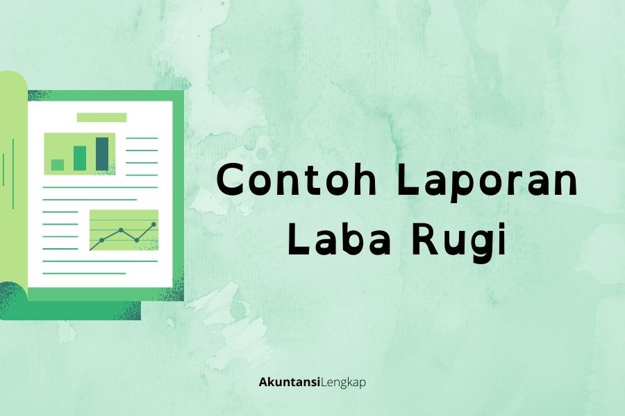 Contoh Laporan Laba Rugi single step dan multiple step