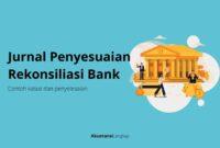 Jurnal Penyesuaian Rekonsiliasi Bank